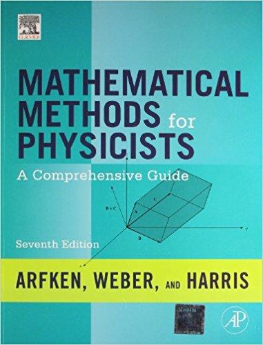 حل مسائل کامل کتاب روش های ریاضی در فیزیک جورج آرفکن در 524 صفحه به صورت PDF و به زبان انگلیسی