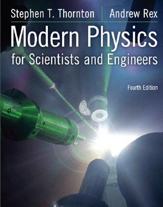 حل مسائل کتاب فیزیک مدرن برای دانشمندان و مهندسان اندرو رکس و استفن تورنتون به صورت PDF و به زبان انگلیسی در 233 صفحه