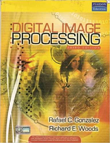 حل مسائل پردازش تصویر دیجیتال رافائل گونزالز و ریچارد وودز به صورت PDF و به زبان انگلیسی در 268 صفحه