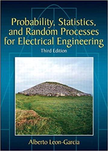 حل مسائل احتمال، آمار و فرآیندهای تصادفی برای مهندسین برق تالیف آلبرتو لئون گارسیا به صورت PDF و به زبان انگلیسی در 1047 صفحه
