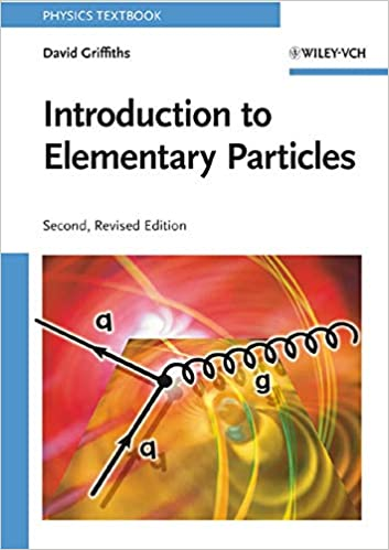 حل مسائل مقدمه ای بر ذرات بنیادی دیوید گریفیث به صورت PDF و به زبان انگلیسی در 253 صفحه