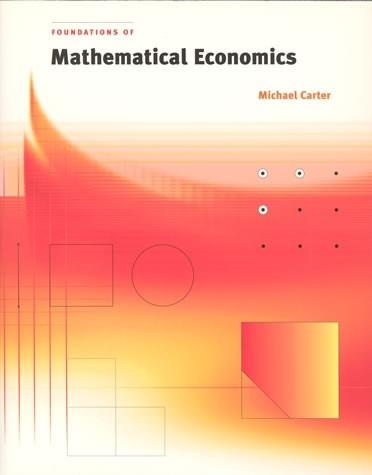 حل مسائل مبانی اقتصاد ریاضی مایکل کارتر به صورت PDF و به زبان انگلیسی در 262 صفحه