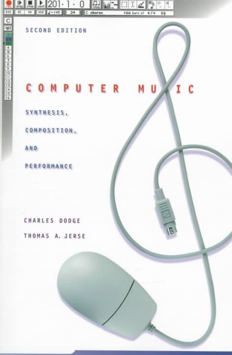 Computer Music_ Synthesis, Composition, and Performance
