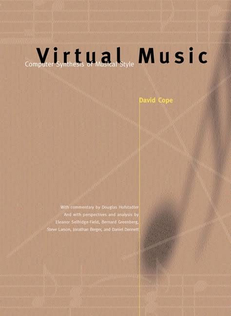 Virtual Music_ Computer Synthesis of Musical Style