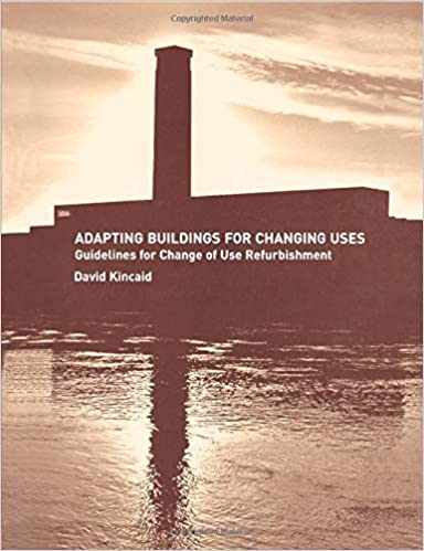 Adapting Buildings for Changing Uses