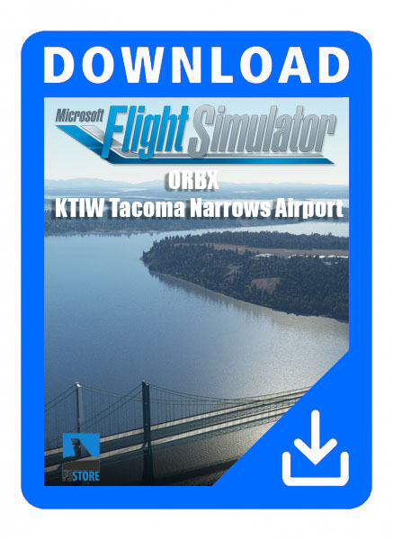 ORBX - KTIW Tacoma Narrows Airport MSFS 2020