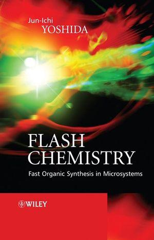 کتاب شیمی فلش -سنتز سریع آلی در میکروسیستم