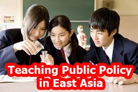 """دانلود مقاله انگلیسی ترجمه شده با عنوان """"آموزش خط مشی عمومی در شرق آسیا (آرمانهای تطبیقی، پتانسیل ها و چالش ها)"""" - مدیریت - pdf"""