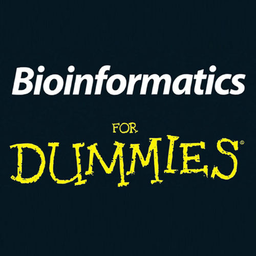 Bioinformatics 4 Dummies