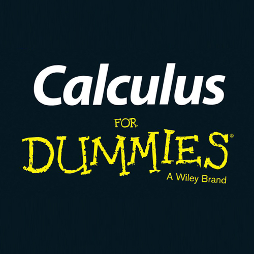 1001 Calculus Practice Problems For Dummies