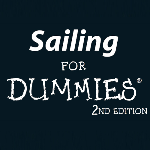Sailing For Dummies - 2nd Edition