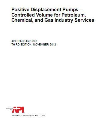 استاندارد API 675 در خصوص پمپ های جابجایی ثابت - Controlled Volume Pumps (نسخه2012)
