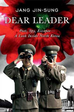 دانلود کتاب Dear Leader (رهبر عزیز)