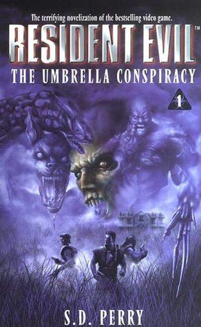 دانلود کتاب The umbrella Conspiracy جلد اول Resident Evil اثر S. D . Perry