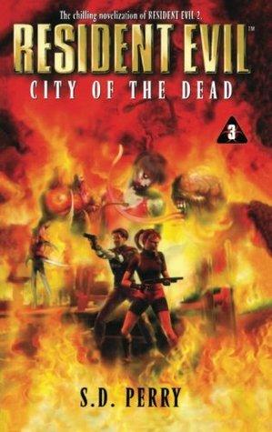 دانلود کتاب City of the Dead جلد سوم  Resident Evil اثر S. D . Perry