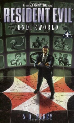 دانلود کتاب Underworld جلد چهارم  Resident Evil اثر S. D . Perry
