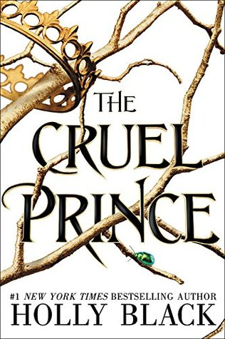 The Cruel Prince by Holly Black (The folk of the Air #1)