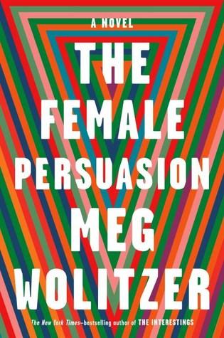 دانلود کتاب The Female Persuasion اثر Meg Wolitzer