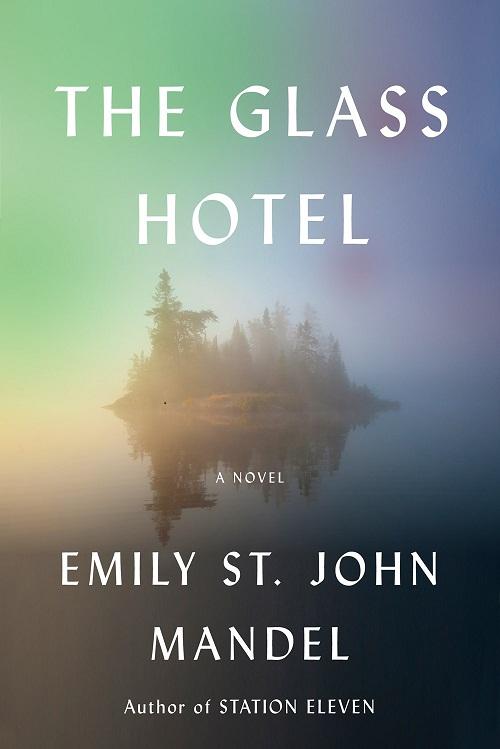 دانلود کتاب The glass hotel اثر Emily st.John Mandel