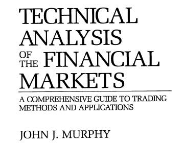 کتاب تحلیل تکنیکال در بازار سرمایه نوشته جان مورفی PDF