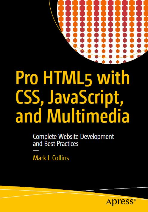 Pro HTML5 With CSS, JavaScript