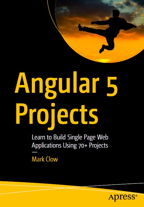 Angular 5 Projects Learn to Build