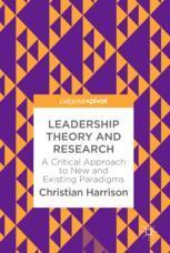 دانلود کتاب نظریه و پژوهش رهبری - رویکرد انتقادی به پارادایم های جدید و موجود Leadership Theory and Research - A Critical Approach to New and Existing