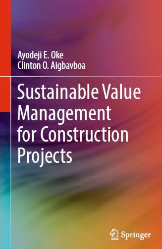 دانلود کتاب مدیریت ارزش پایدار برای پروژه های ساخت و ساز Sustainable Value Management for Construction Projects