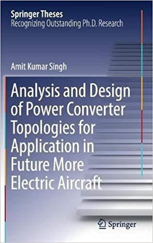 کتاب Analysis and Design of Power Converter Topologies for Application in Future More Electric Aircraft