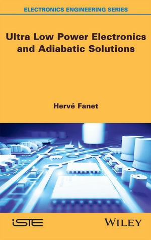 کتاب Ultra Low Power Electronics and Adiabatic Solutions