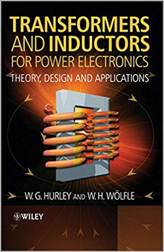 کتاب Transformers and Inductors for Power Electronics (Theory, Design and Applications)