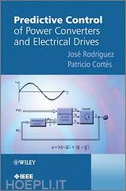 کتاب Predictive Control of Power Converters and Electrical Drives