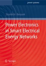کتاب Power Electronics in Smart Electrical Energy Networks (Power Systems)