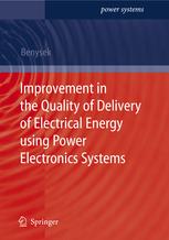 کتای Improvement in the Quality of Delivery of Electrical Energy using Power Electronics Systems