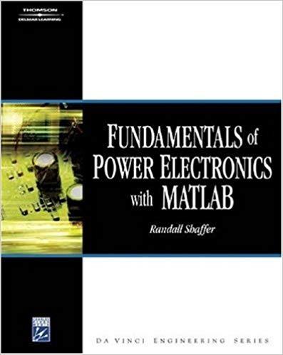 کتاب Fundamentals Of Power Electronics With Matlab