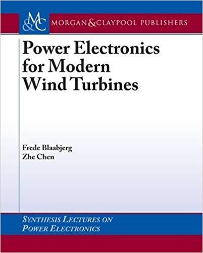 کتاب Power Electronics for Modern Wind Turbines