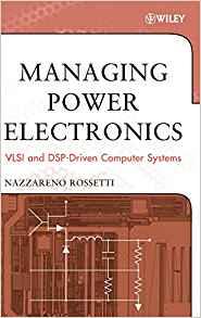 کتاب Managing Power Electronics (Vlsi and dsp-Driven Computer Systems)