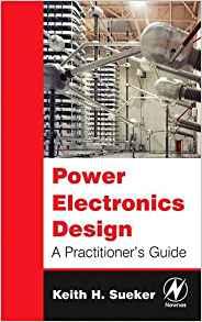 کتاب Power Electronics Design (A Practitioner's Guide)