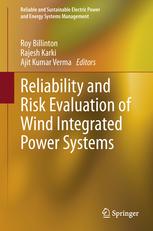 کتاب Reliability and Risk Evaluation of Wind Integrated Power Systems