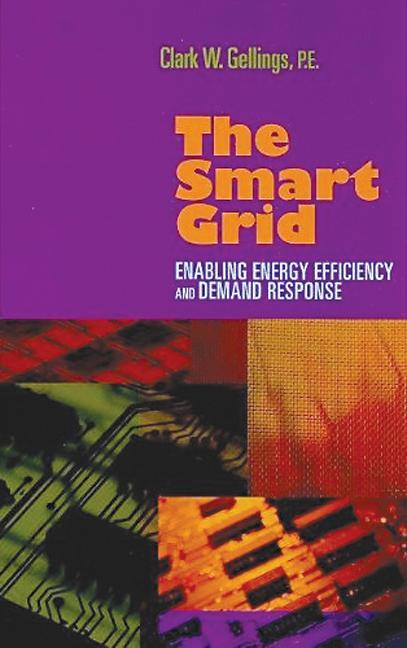 کتاب Smart Grid (Enabling Energy Efficiency and Demand Response)