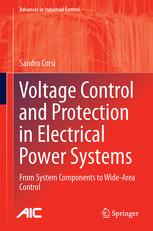 کتاب Voltage Control and Protection in Electrical Power Systems (From System Components to Wide-Area Control)