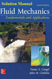 Fluid Mechanics – Fundamentals and Applications Solution Manual