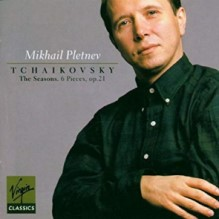 Mikhail Pletnev Tchaikovsky The Seasons Op 37