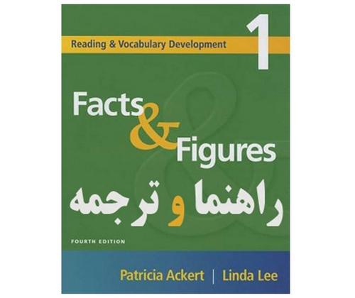 راهنما و ترجمه فارسی کتاب Facts & Figures، بر اساس