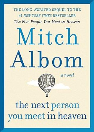 خرید کتابThe Next Person You Meet in Heaven