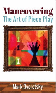 Maneuvering, The Art of Piece Play