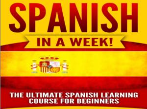 Spanish Basics in A Week
