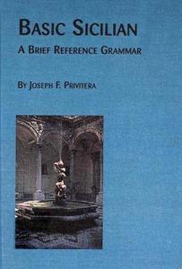 Basic Sicilian: A Brief Reference Grammar