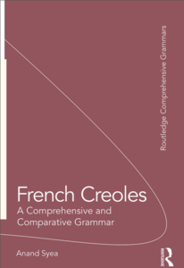 French Creoles A Comprehensive and Comparative Grammar