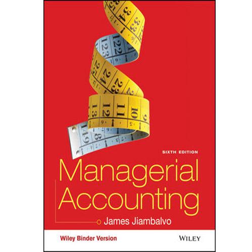 حل المسائل کتاب حسابداری مدیریت (نویسنده:جیمز جایمبالو)